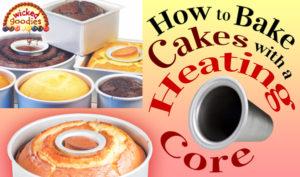 How to Bake Cakes with a Heating Core