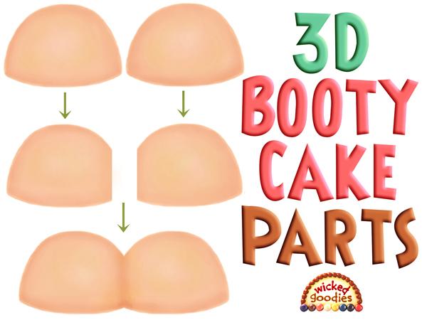 Booty Cake Tutorial