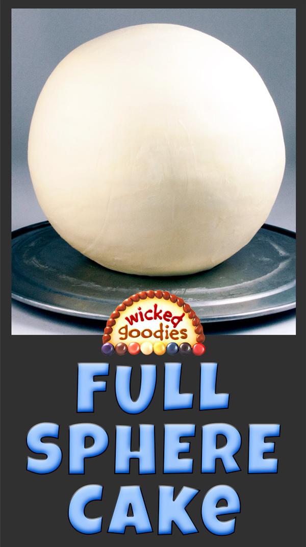 Sphere Cake Tutorial