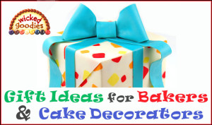 Gift Ideas for Bakers and Cake Decorators