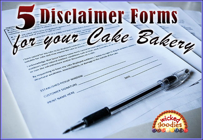 Cake bakery disclaimer forms for Disclaimer template uk