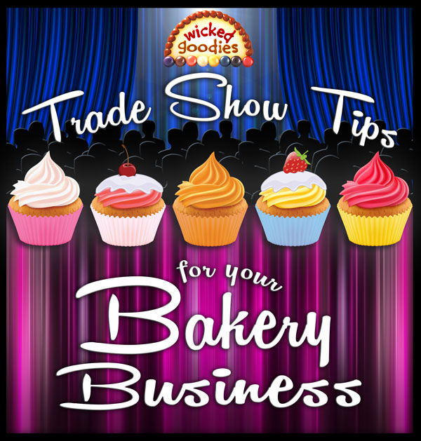 Trade Show Tips for Your Bakery Business