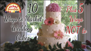 10 Wedding Cake Marketing Tips