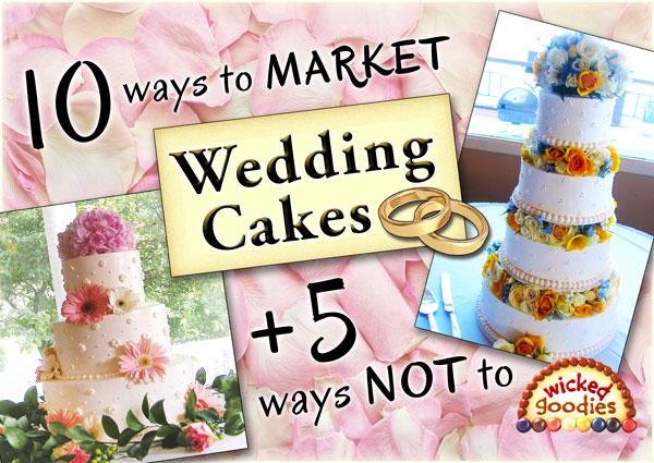 How to Market Wedding Cakes