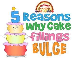Why Cake Fillings Bulge, Top 5 Reasons Plus Solutions