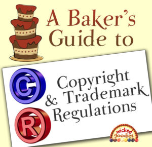 Copyright and Trademark Regulations for Bakers