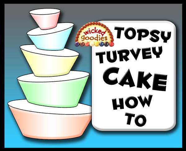 Topsy Turvy Cake Tutorial