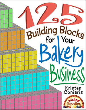 125 Building Blocks for Your Bakery Business