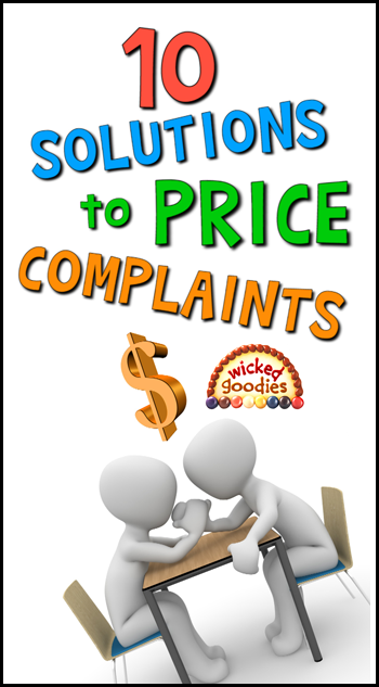 10 Solutions to Customer Price Complaints
