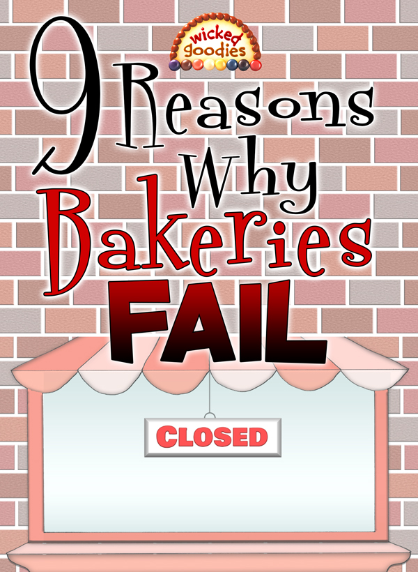 9 Reasons Why Bakery Businesses Fail